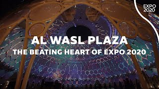 Al Wasl Plaza | The Beating Heart of Expo 2020