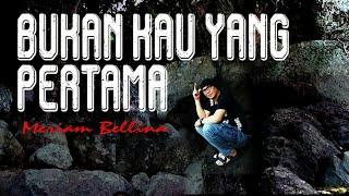 Download lagu Lagu nostalgia - Bukan kau yang pertama - Meriam Belina (Lonny COVER )