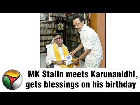 MK Stalin Meets Karunanidhi & gets blessings on his 65th birthday