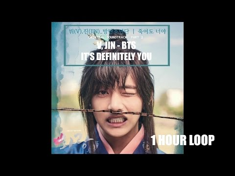 V (뷔), JIN (진) - It's Definitely You (죽어도 너야) Hwarang OST 1 HOUR LOOP