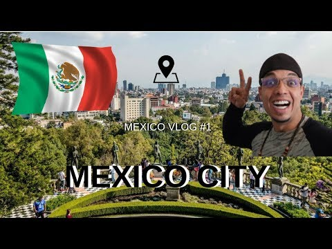 Travel Mexico Vlog #1 Day One Mexico City