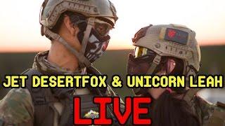 DesertFox Airsoft & Unicorn Leah LIVE