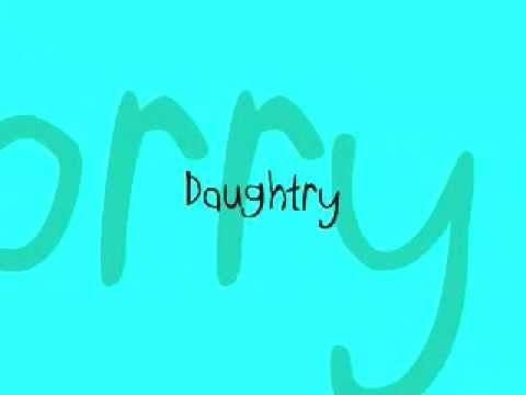 Sorry - Daughtry (Lyrics)