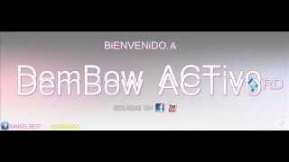 El Alfa, Doble T y El Crok, El Chuape, Wilo D New, Chimbala, La Nueva Escuela (DEMBOW MiX 2013)