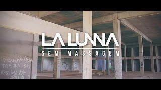 La Lunna - Sem Massagem | Prod. RB Alves (Videoclipe Oficial)