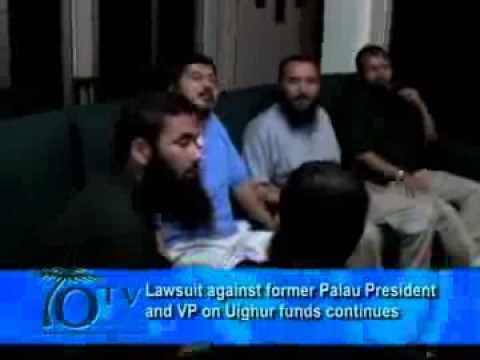 Lawsuit Against Former Palau President And VP On Uighur Funds Continues