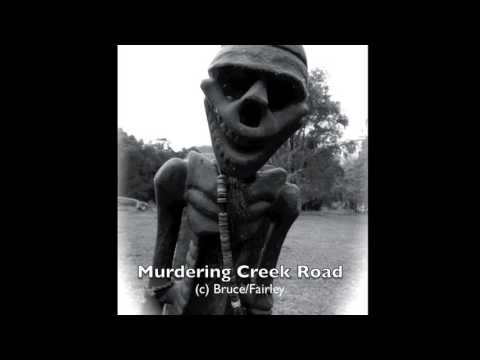 Murdering Creek Road
