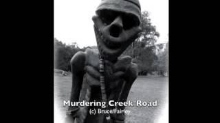 Murdering Creek Road