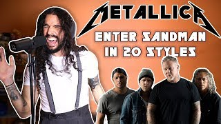 Enter Sandman in 20 Styles