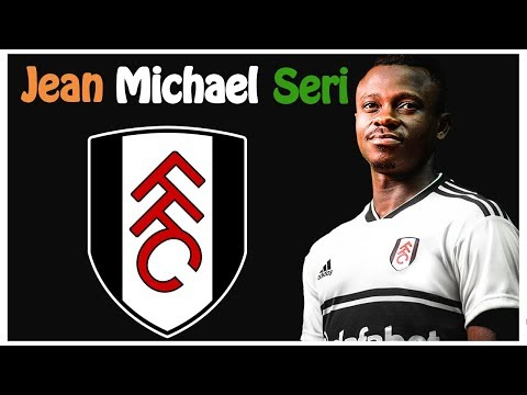 Jean Michael Seri - Welcome to Fulham
