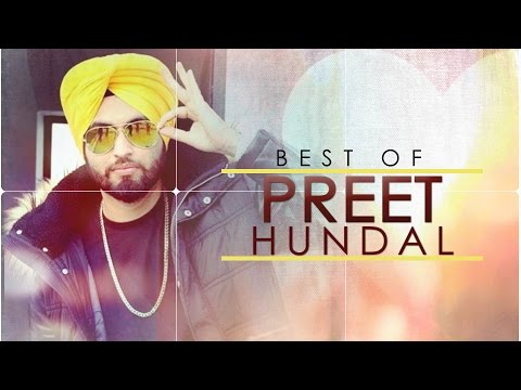 Best of Preet Hundal | Punjabi Audio Songs Jukebox | Latest Punjabi Songs 2016 | T-Series Apnapunjab