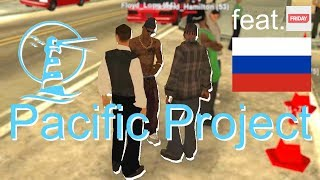 RUSSIAN HARDCORE RP - First Impressions (feat. FRIDAY) • S2:E1 | Pacific Project