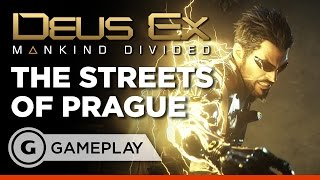 The Streets of Prague Gameplay - Deus Ex: Mankind Divided