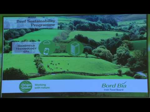 Aidan Cotter, CEO, Bord Bia - Origin Green: Ireland's Sustainability Journey