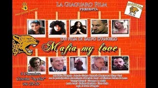 MAFIA MY LOVE film  completo