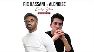 Ric Hassani - Only You (Spanish Version) ft. Alenoise