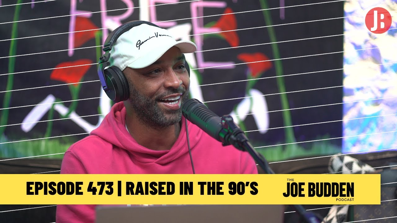 Download The Joe Budden Podcast Episode 473   Raised In The 90's