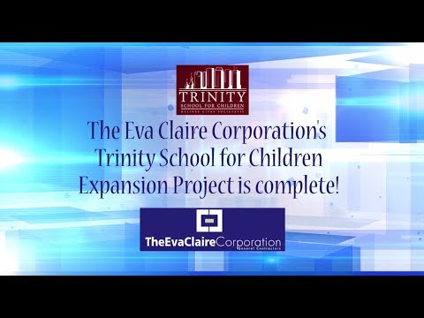 Trinity School for Children Expansion Project is Complete! | Eva Claire Corporation Tampa, FL