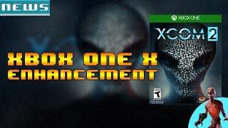 XCOM 2 | NEW UPDATE - Xbox One X Enhancement! Plus XCOM 2 Collection!