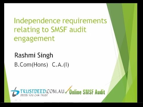 Independence requirements relating to SMSF audit engagement
