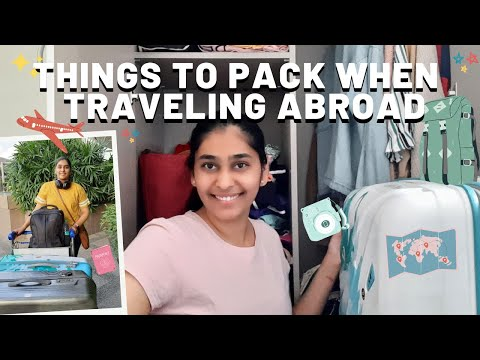 THINGS TO PACK WHEN TRAVELING ABROAD FOR STUDIES | INTERNATIONAL STUDENT