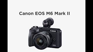 [HD] EOS M6 Mark II 캐논50mm1 2 …