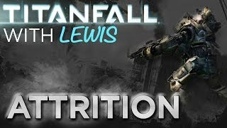 Titanfall Gameplay - Attrition on Nexus - W/Commentary