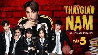 Thầy Giáo Nam - Tập 5 Full HD