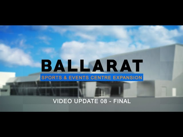 Ballarat Sports and Events Centre Video 08 - Final