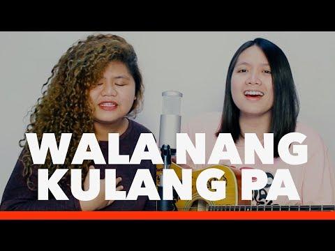 Kulang Pa Ba Na Maisip Kita? Wala Nang Kulang Pa Moira Dela Torre & Sam Mil HUGOT
