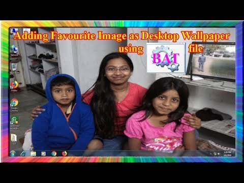 how to add our favorite image as desktop wallpaper using batch file in  windows 7