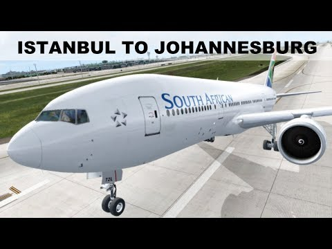 [FSX] LONG HAUL FLIGHT ISTANBUL (LTBA) JOHANNESBURG (FAOR) | SOUTH AFRICAN  B777LR | IVAO LIVESTREAM