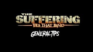 The Suffering:Ties that Bind - Tips & Unknown Stuff