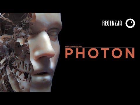 Photon - film, który zawstydzi Interstellar - Recenzja i wywiad #309