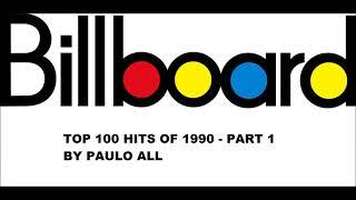 BILLBOARD - TOP 100 HITS OF 1990 - PART 1/4