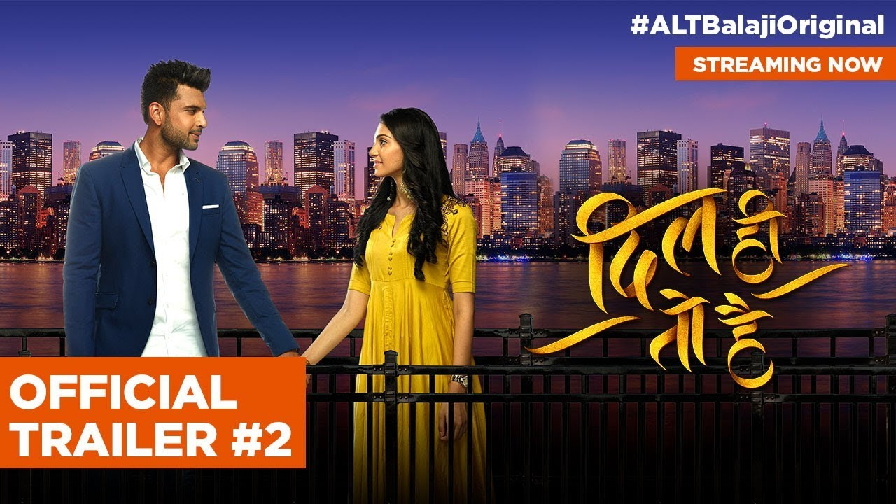 ALTBalaji's new daily show 'Dil Hi Toh Hai' streaming now on