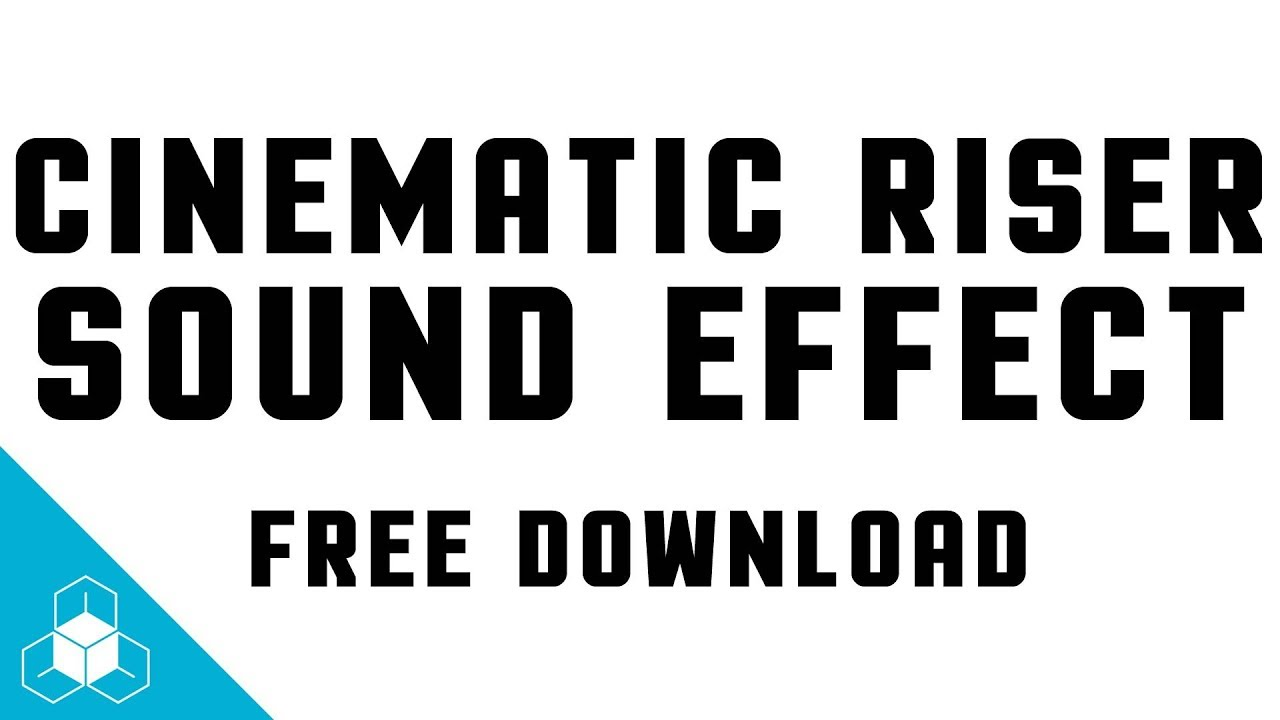 CINEMATIC RISER SOUND EFFECT - Daily FREE Cinematic Sound Effects Download