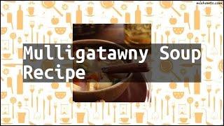 Recipe Mulligatawny Soup Recipe