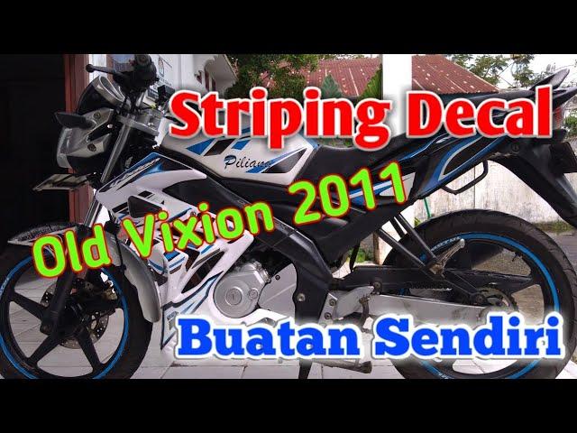MANTAP !!! Yamaha Vixion Old 2011 Masih Mulus, Stiker Bikin Sendiri | By. Rozi Piliang