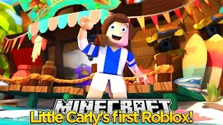 LITTLE CARLY JOUE ROBLOX FOR THE FIRST TIME W/RobbieRoblox