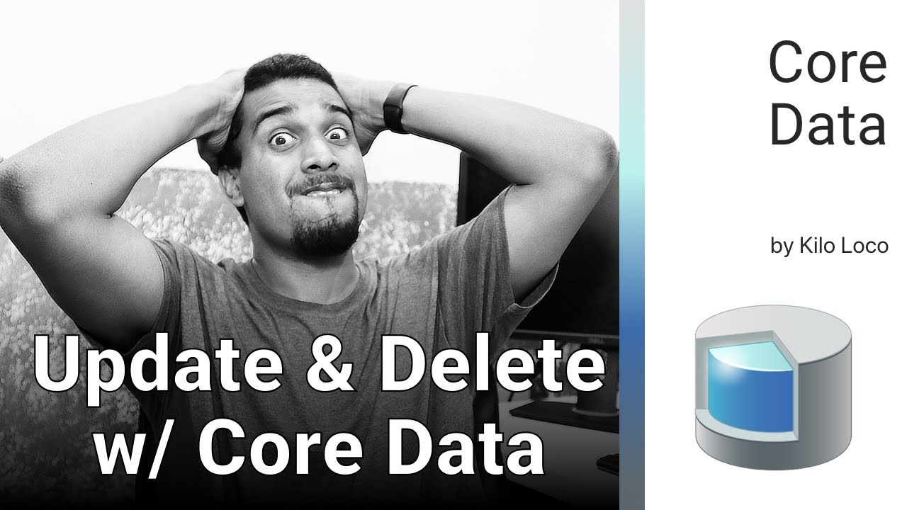 Updating and Deleting in Core Data | Swift 4, Xcode 10