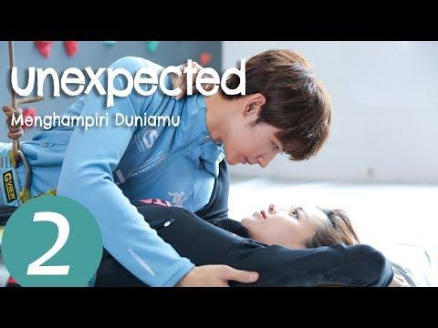 Unexpected (Menghampiri Duniamu) Ep.02  | 来到你的世界 | WeTV 【INDO SUB】