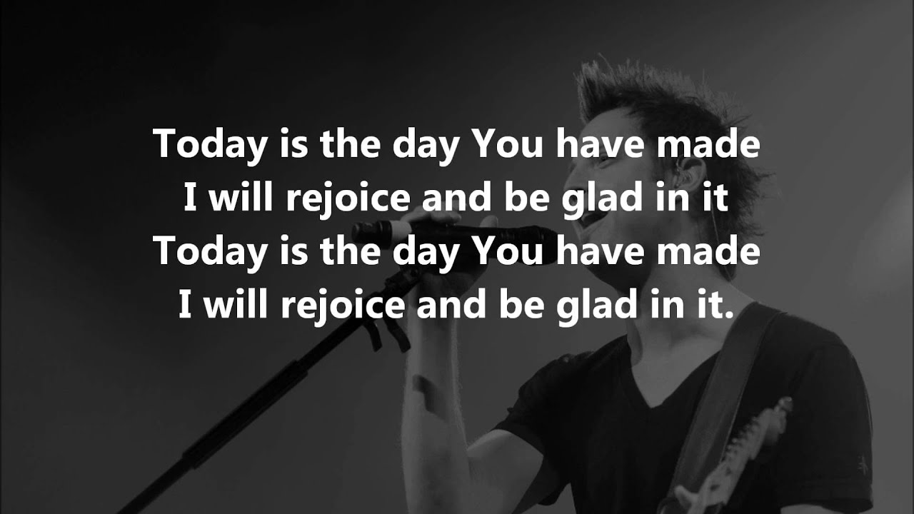 Today Is The Day Lincoln Brewster Lyrics Youtube