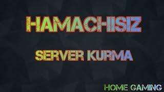 Hamachisiz Server Kurma !! 2016