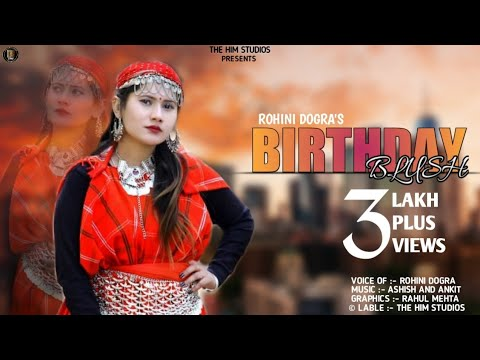 Latest Pahari Song  Birthday Blush Non Stop Dj Natti  Rohini Dogra  Dj Rockerz