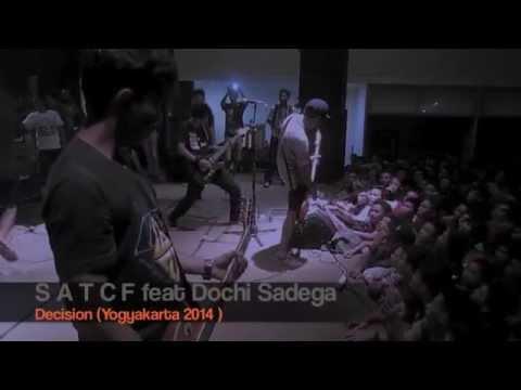 SATCF   DECISION feat Dochi Sadega Yogyakarta WAPP TOUR 2014