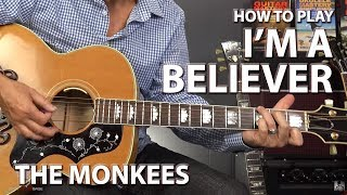 Download I'm a Believer by The Monkees - Guitar Lesson MP3 song and Music Video