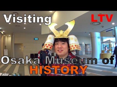 #14 Visiting Osaka Museum of History 大阪歴史博物館 大阪城 なにわ