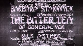 The Bitter Tea Of General Yen (1933) -- OPENING TITLE SEQUENCE