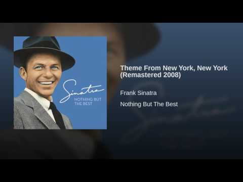 Theme From New York, New York Remastered 2008